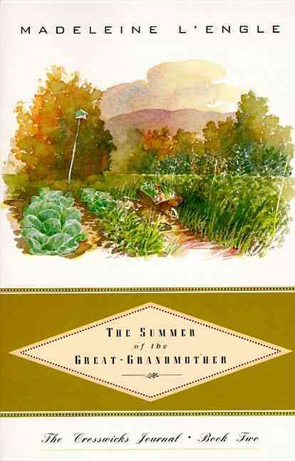 The Summer of the Great-Grandmother By L'Engle, Madeleine