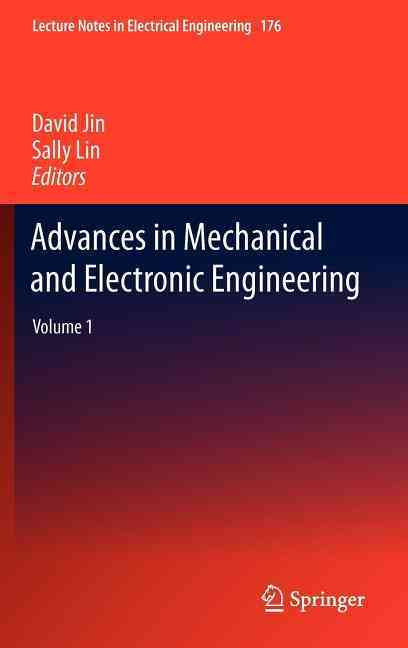 Advances in Mechanical and Electronic Engineering By Jin, David (EDT)/ Lin, Sally (EDT)